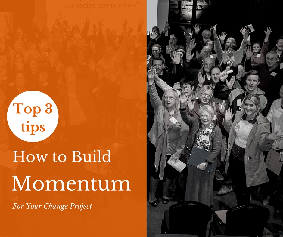 Building Momentum for Your Change Project