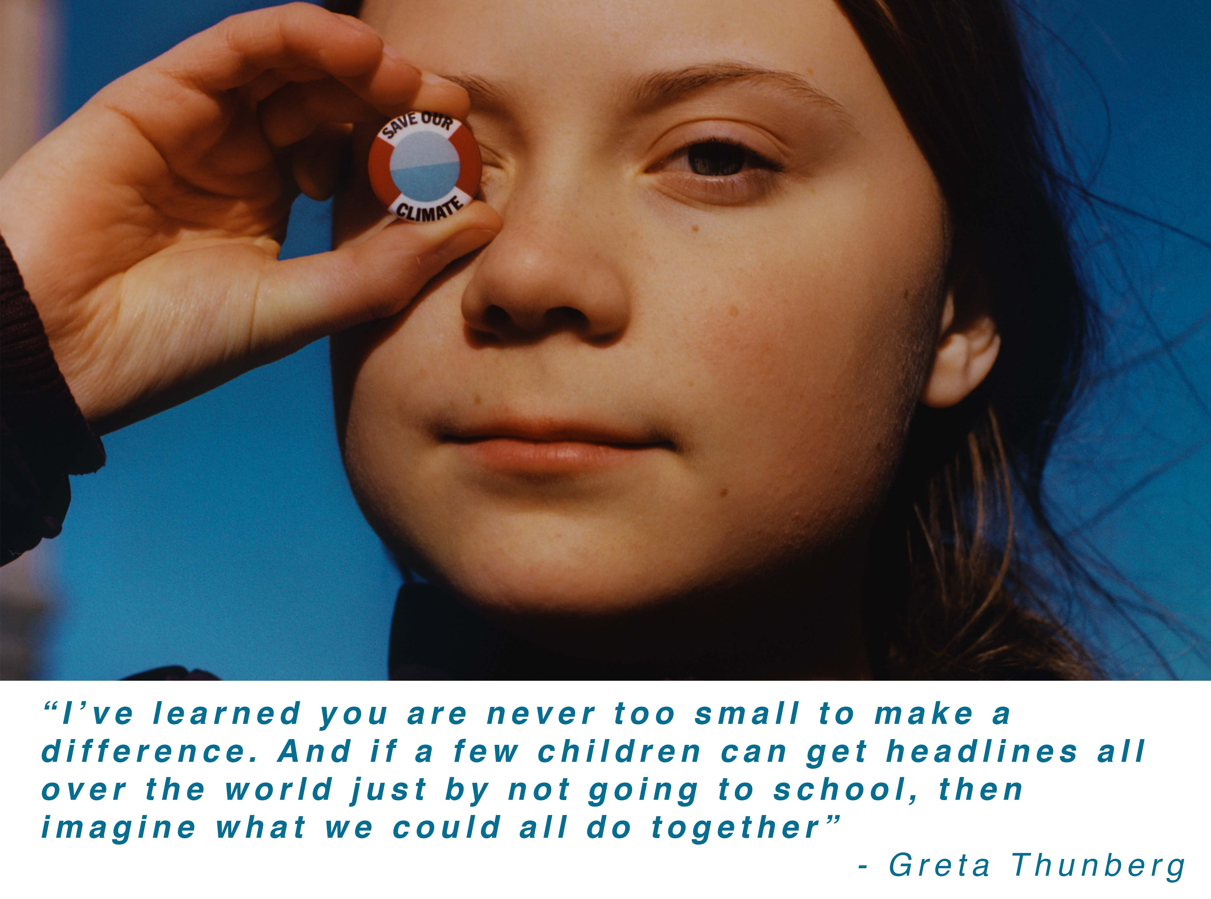 You are never too small to make a difference